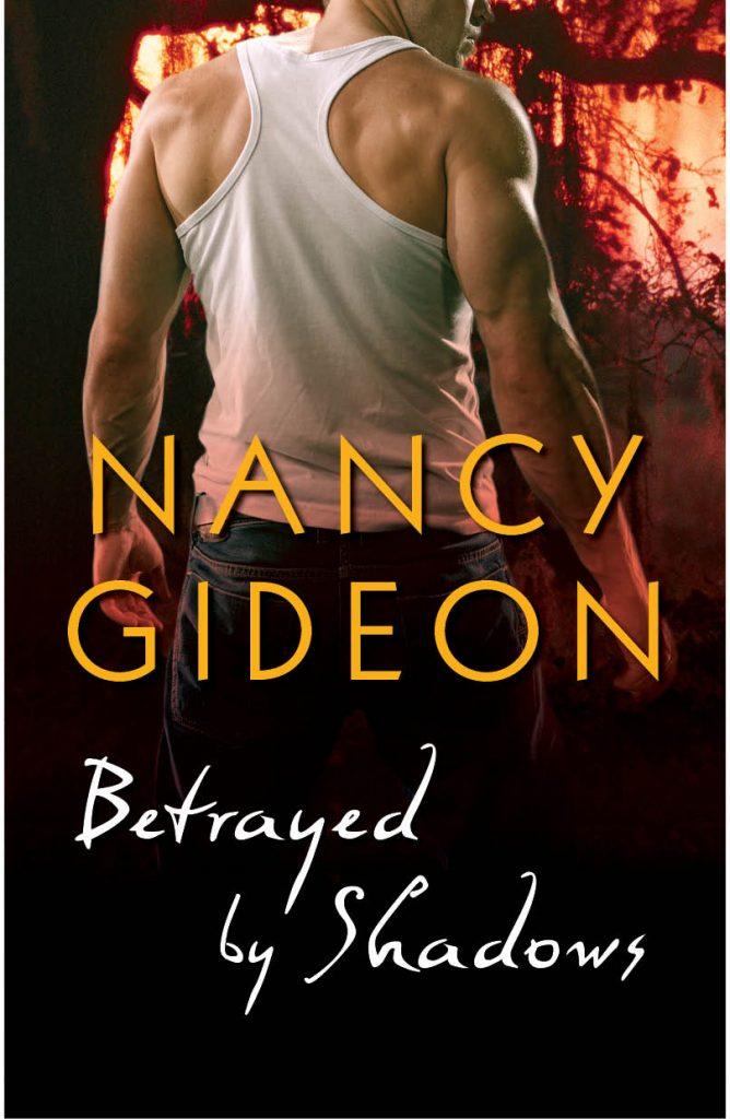 Betrayed By Shadows Nancy Gideon